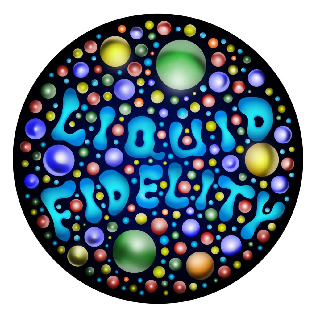 Liquid Fidelity